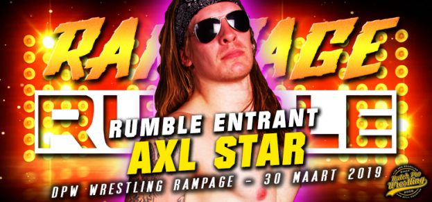 RAMPAGE RUMBLE ENTRANT # 4: AXL STAR IS READY TO RUMBLE!