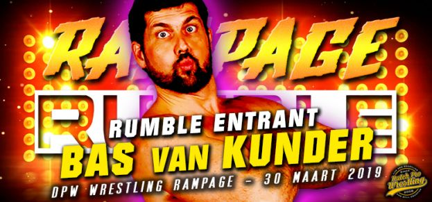 RAMPAGE RUMBLE ENTRANT # 1: BAS VAN KUNDER IS READY TO RUMBLE!
