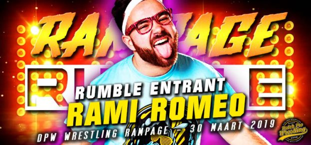 RAMPAGE RUMBLE ENTRANT # 2: RAMI ROMEO IS READY TO RUMBLE!