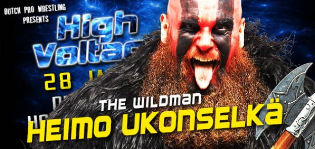 "HIGH VOLTAGE 2017 UPDATE: INTRODUCING ""WILDMAN"" HEIMO UKONSELKÄ"