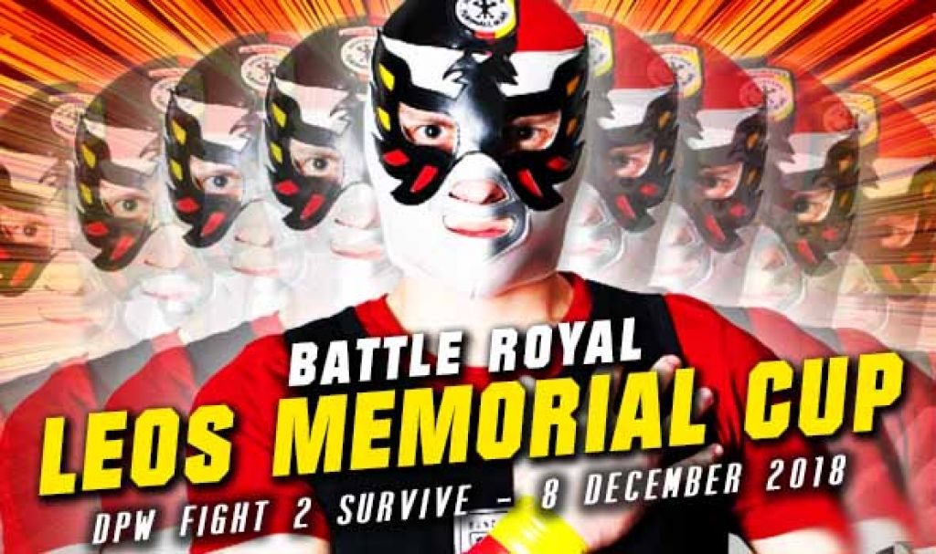 FIGHT 2 SURVIVE 2018 - LEOS VAN ELK MEMORIAL BATTLE ROYAL