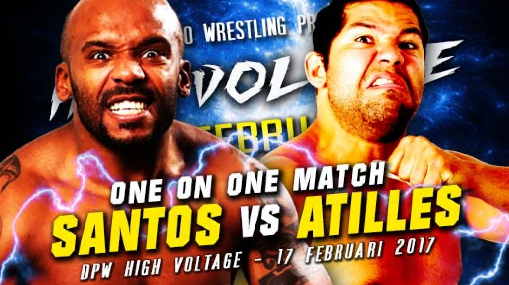 DPW HIGH VOLTAGE 2018 - SANTOS VERSUS HUGO ATILLES