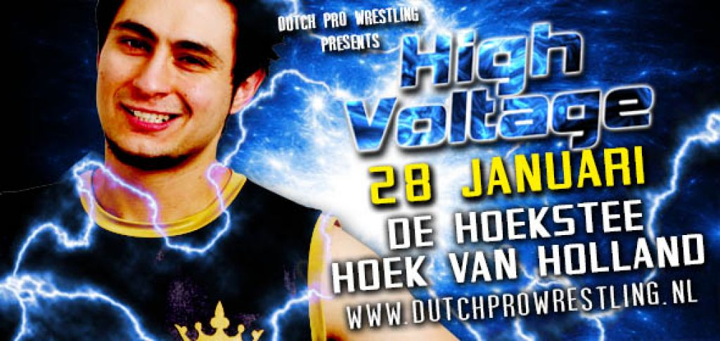 DUTCH PRO WRESTLING PRESENTS… HIGH VOLTAGE 2017