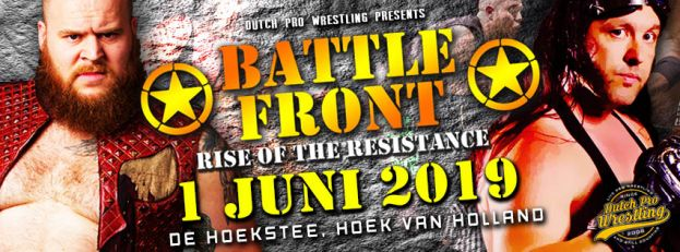 DUTCH PRO WRESTLING presents BATTLEFRONT: DANTE VERSUS KENZO!