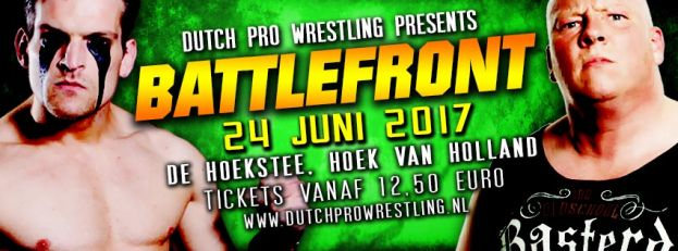 DUTCH PRO WRESTLING PRESENTS… BATTLEFRONT