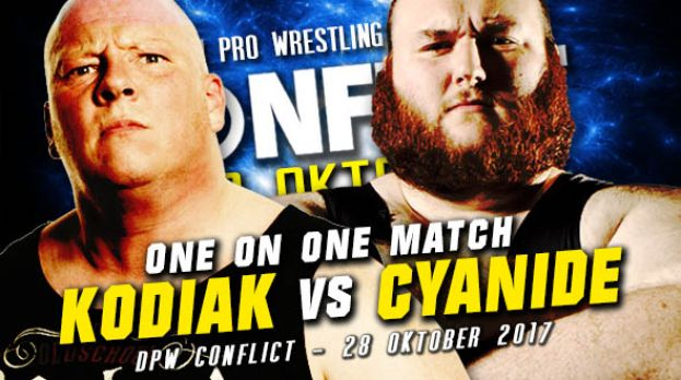 DPW CONFLICT 2017 - KODIAK VERSUS CYANIDE – THE MONSTER BRAWL!