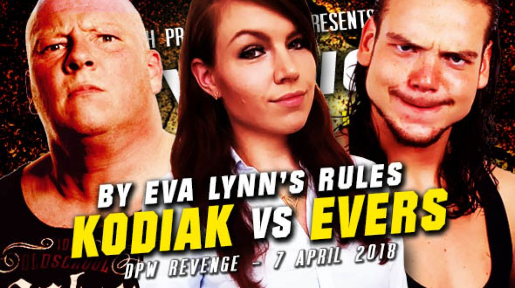 DPW REVENGE 2018 – EVA LYNN ACCEPTS JOHN EVERS CHALLENGE; WILL KODIAK?